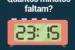 Quantos minutos faltam?