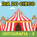 Dia do Circo (Ortografia) – 3