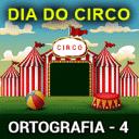 Dia do Circo (Ortografia) – 4