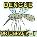 Dengue (Ortografia) – 1