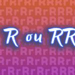 Complete R ou RR