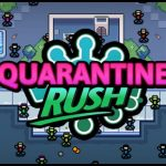 Quarantena Rush